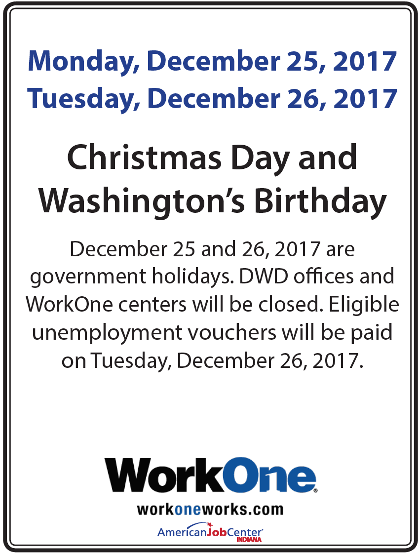 Workone workone offices will be closed monday december for Work one laporte