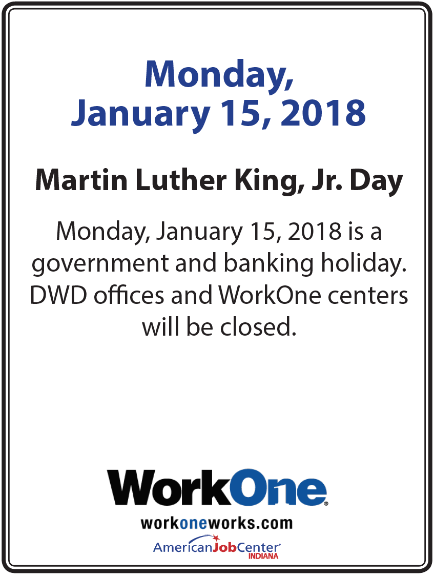 Workone workone offices will be closed monday january for Work one laporte